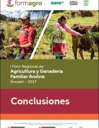 Conclusiones del I Foro Regional de Agricultura y Ganadería Familiar Andina – Ancash 2017