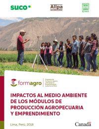 Impactos al medio ambiente de los módulos de producción agropecuaria y emprendimiento de FORMAGRO