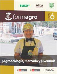 Boletín FORMAGRO #6: Agroecología, mercado y juventud