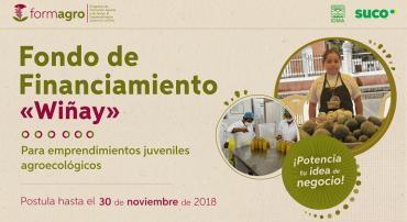 """Región  Lima: FORMAGRO lanza el Fondo de financiamiento """"Wiñay"""" para emprendimientos juveniles agroecológicos"""