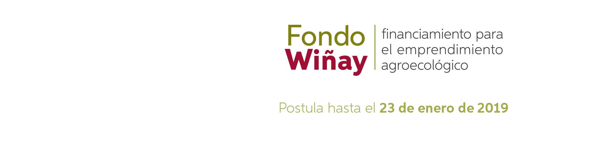 FONDO WIÑAY: Financiamiento para el Emprendimiento Agroecológico