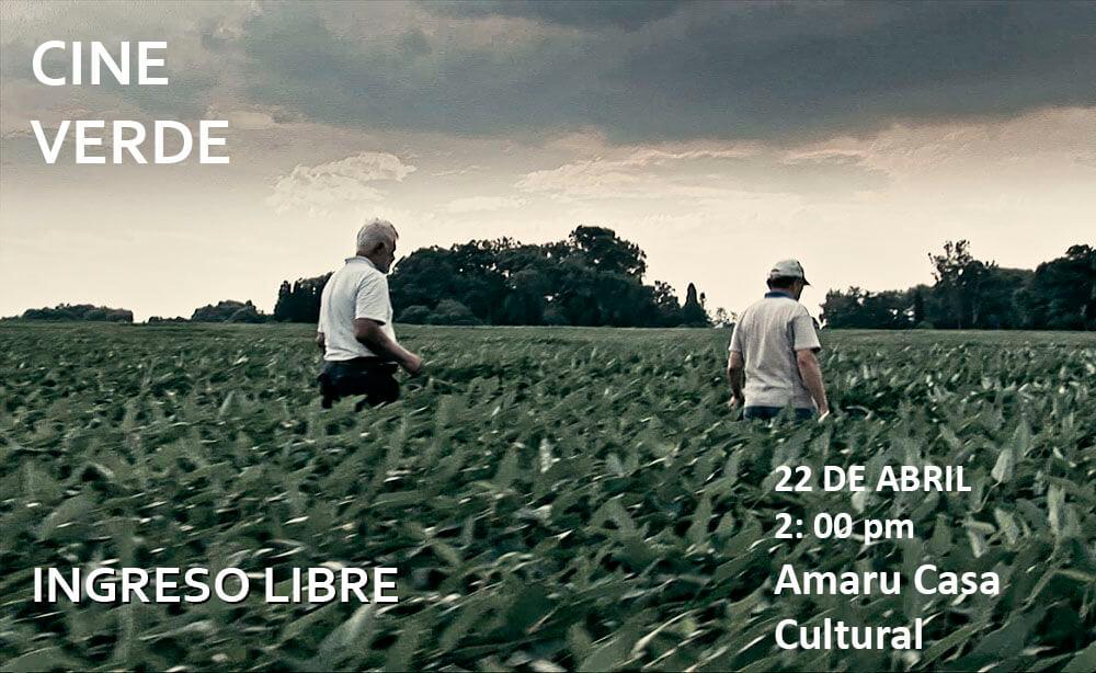 """Cine Verde: Proyección del documental""""Viaje a los Pueblos Fumigados"""""""
