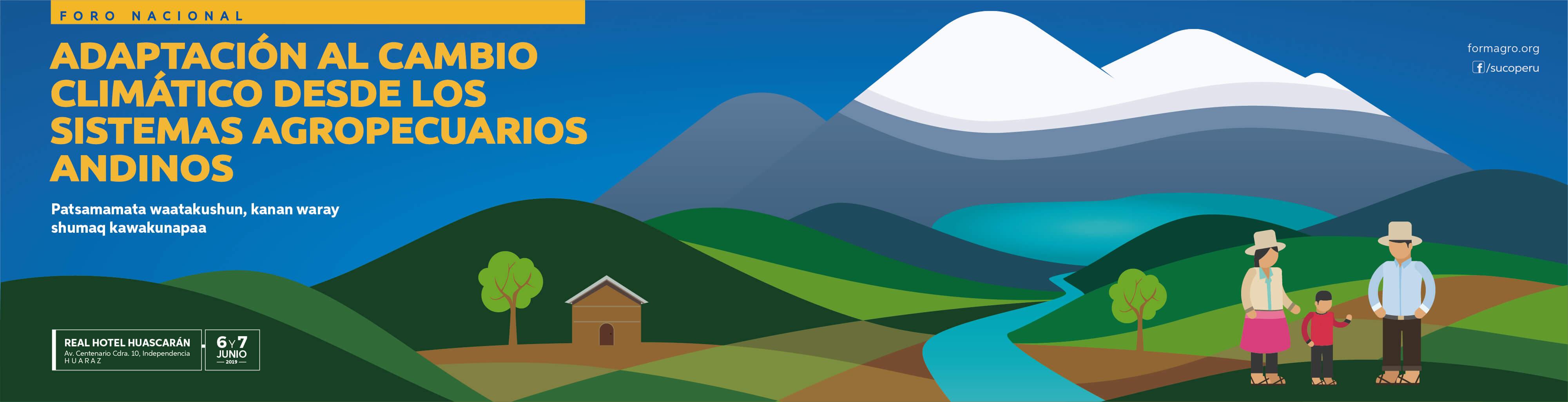"""Foro Nacional """"Adaptación al cambio climático desde los sistemas agropecuarios andinos"""""""