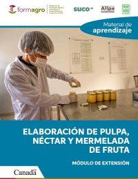 MATERIAL DE APRENDIZAJE ELABORACION DE PULPA, NECTAR Y MERMELADA DE FRUTA