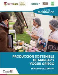 GUIA DE FACILITACION PRODUCCION SOSTENIBLE DE MANJAR Y YOGURT GRIEGO