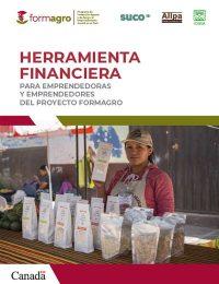 Herramienta financiera para emprendedoras y emprendedores del proyecto FORMAGRO