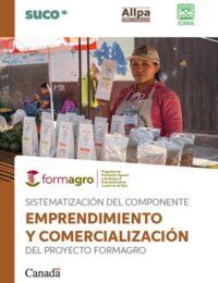 Sistematización del componente emprendimiento y comercialización del proyecto FORMAGRO