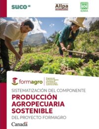 Sistematización del componente producción agropecuaria sostenible del proyecto FORMAGRO